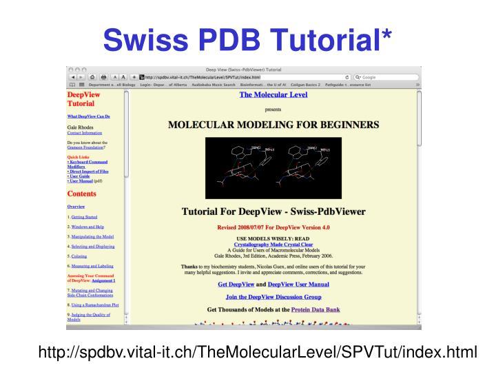 Swiss PDB Tutorial*