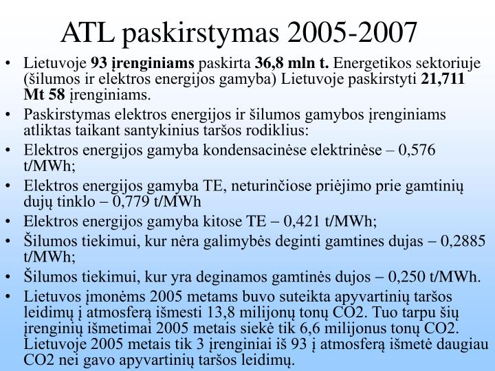 ATL paskirstymas 2005-2007