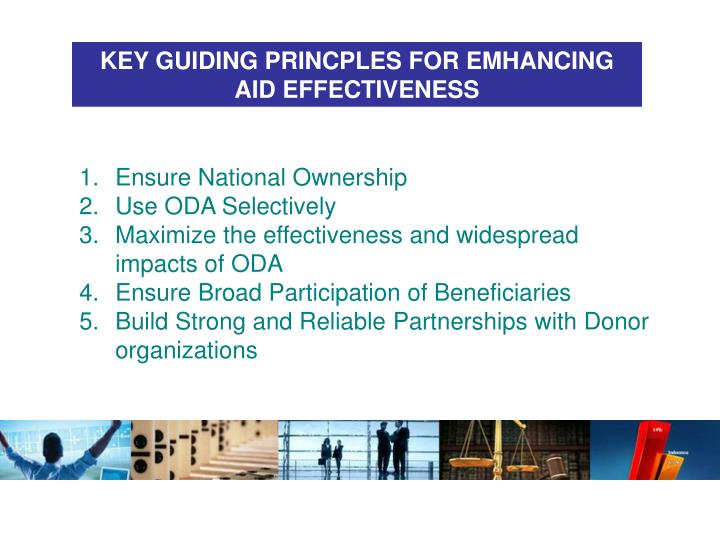 KEY GUIDING PRINCPLES FOR EMHANCING AID EFFECTIVENESS