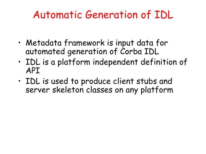 Automatic Generation of IDL