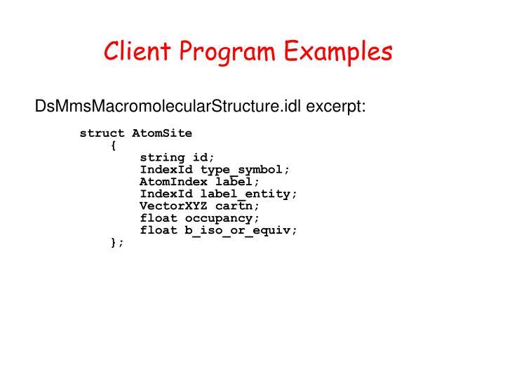 Client Program Examples