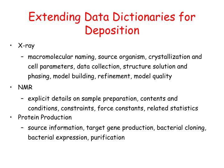 Extending Data Dictionaries for Deposition