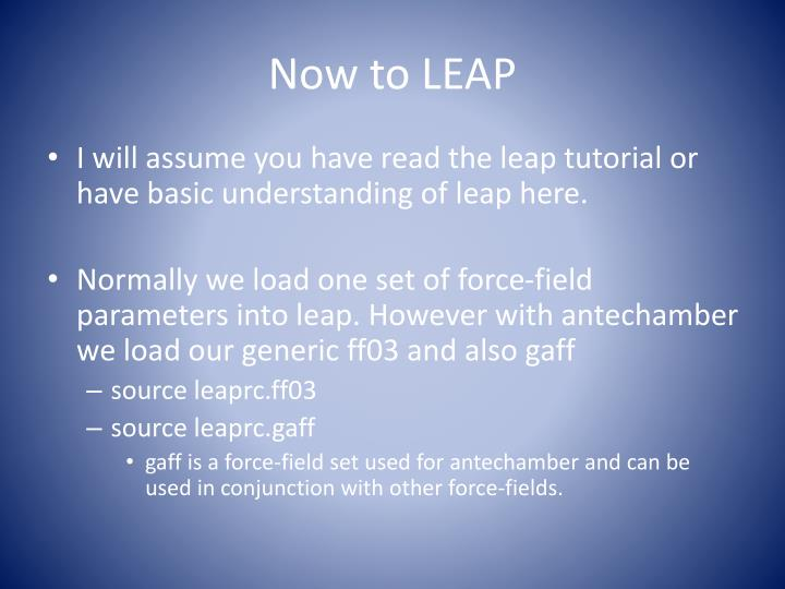 Now to LEAP