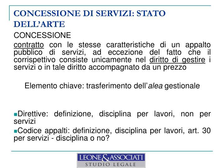 CONCESSIONE DI SERVIZI: STATO DELL'ARTE