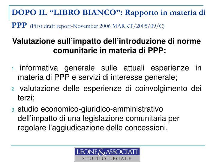 """DOPO IL """"LIBRO BIANCO"""": Rapporto in materia di PPP"""