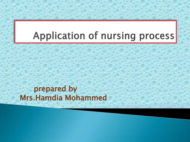 application of nursing process
