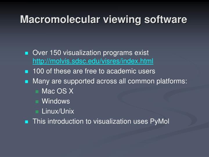 Macromolecular viewing software