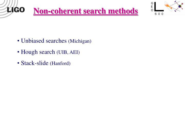 Non-coherent search methods
