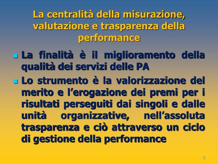 La centralità della misurazione, valutazione e trasparenza della performance