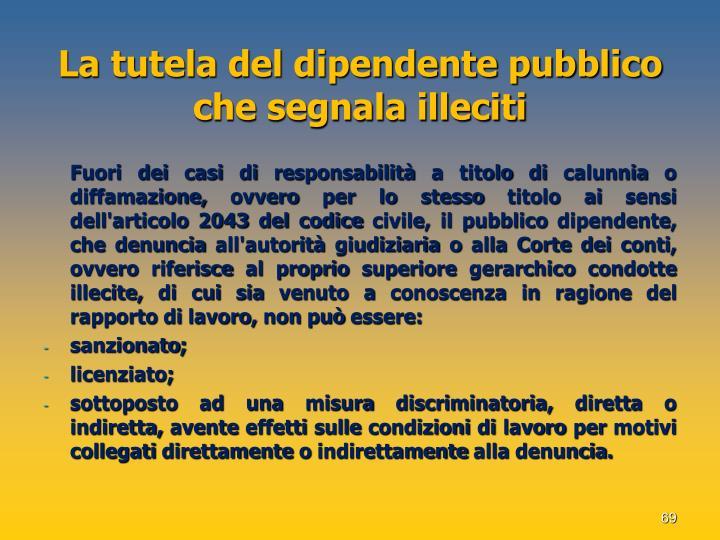 La tutela del dipendente pubblico che segnala illeciti