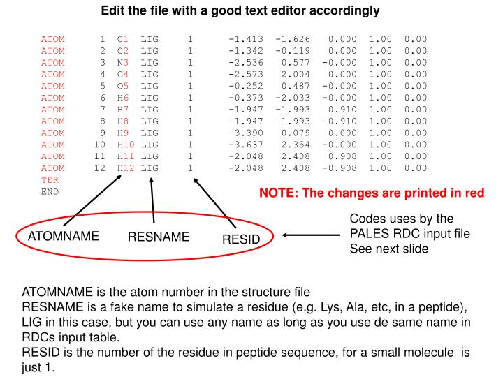 Edit the file with a good text editor accordingly