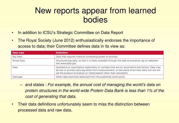 New reports appear from learned bodies