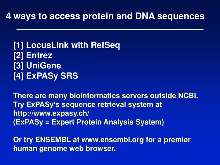 4 ways to access protein and DNA sequences