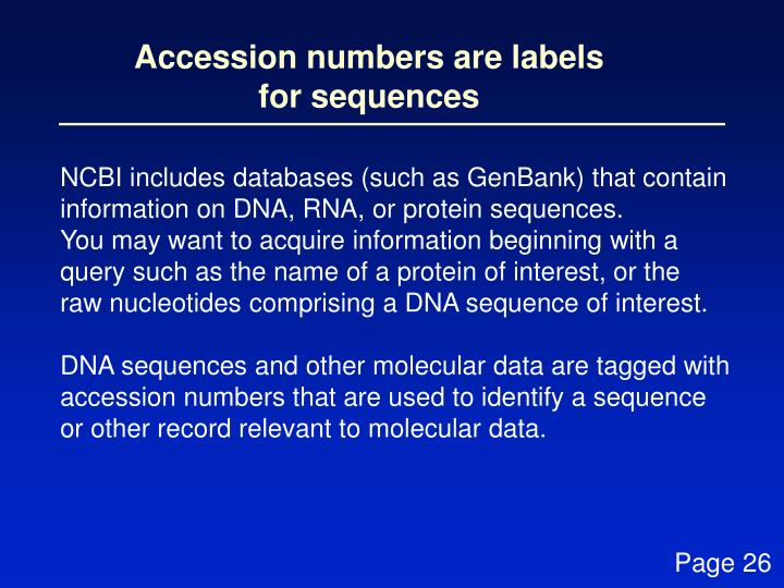 Accession numbers are labels for sequences