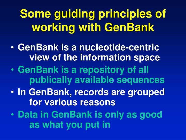 Some guiding principles of working with GenBank