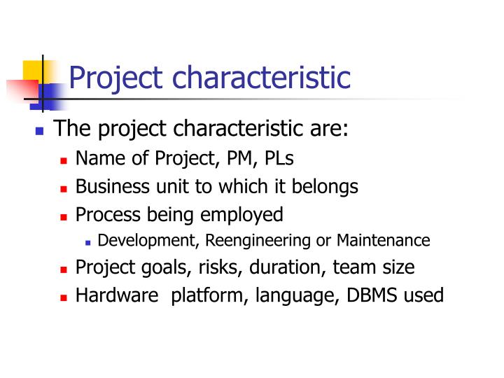 Project characteristic