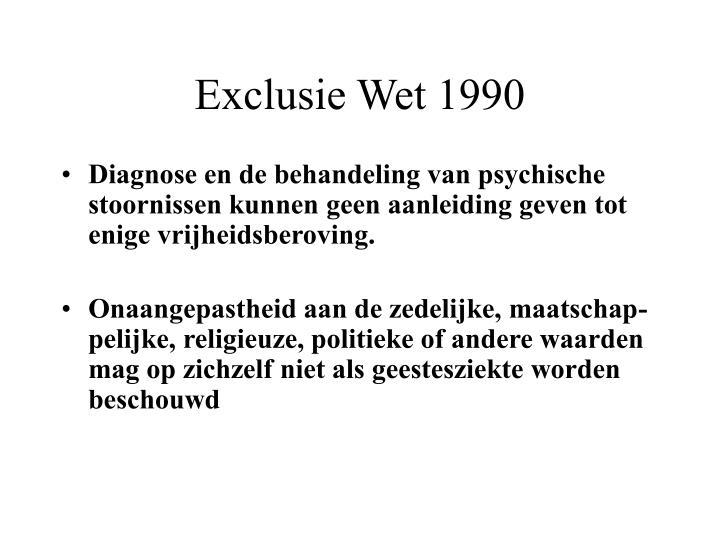Exclusie Wet 1990