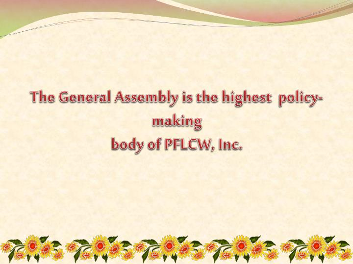 The General Assembly is the highest