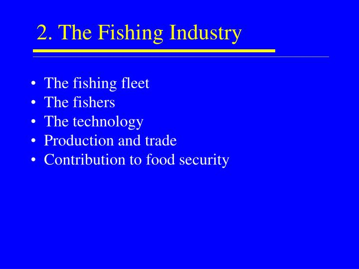 2. The Fishing Industry