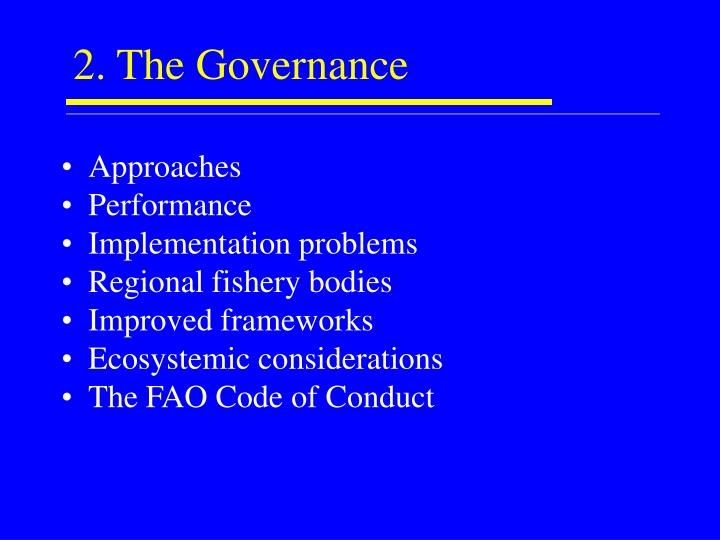 2. The Governance