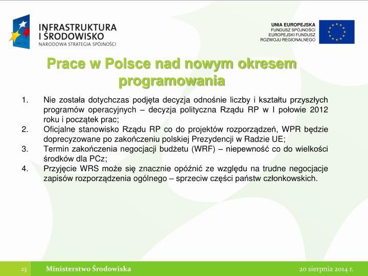Prace w Polsce nad nowym okresem programowania