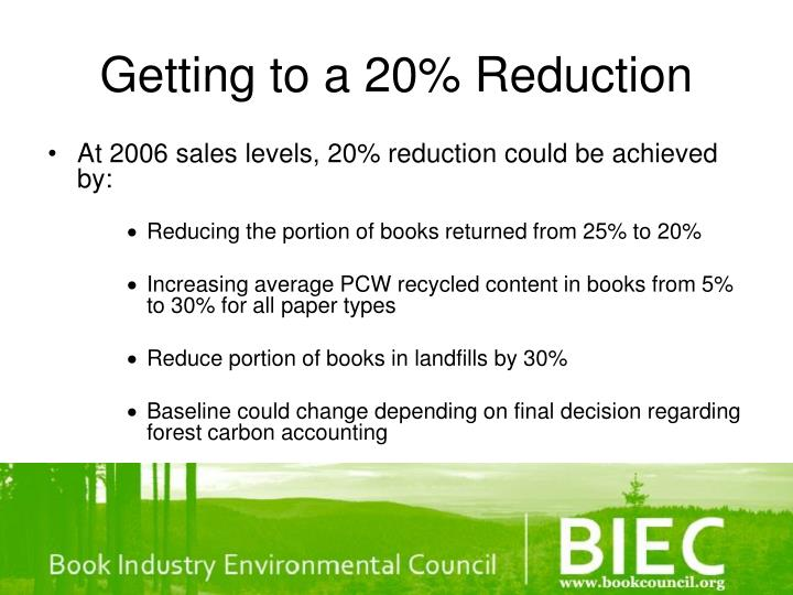 Getting to a 20% Reduction