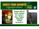 happy mardi gras happy st patty s day happy tgignite your growth
