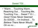 sweet tgi2