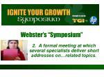 webster s symposium