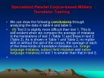 specialized parallel corpus based military translator training15