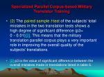 specialized parallel corpus based military translator training20