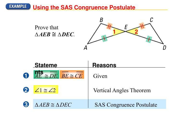 Using the SAS Congruence Postulate