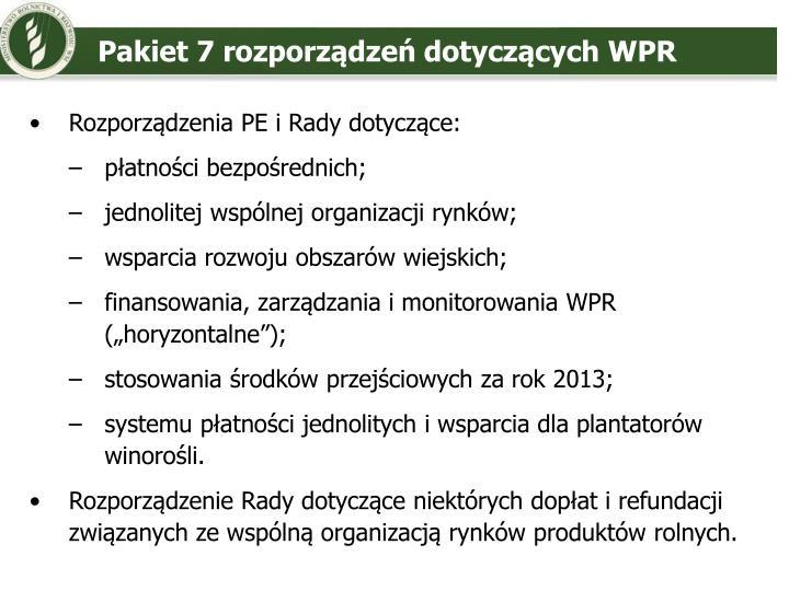 Pakiet 7 rozporządzeń dotyczących WPR