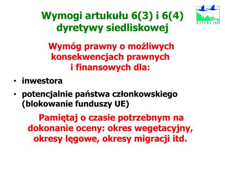 Wymogi artukułu 6(3) i 6(4)