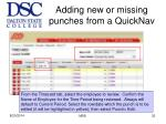 adding new or missing punches from a quicknav2