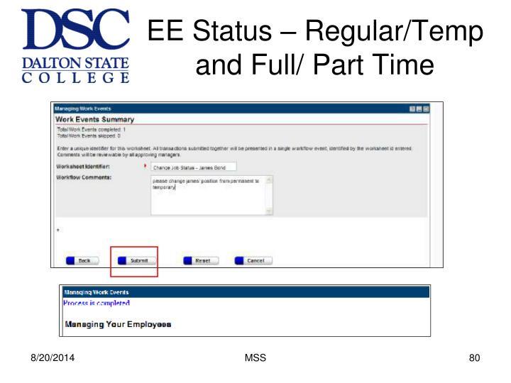 EE Status – Regular/Temp and Full/ Part Time