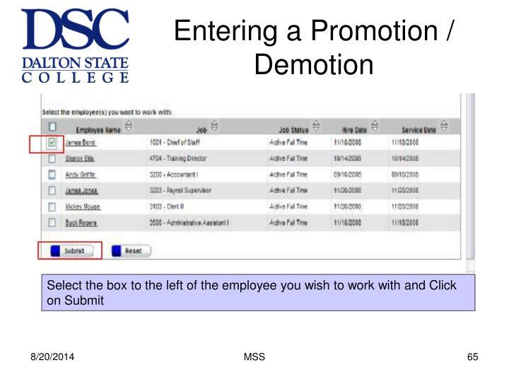 Entering a Promotion / Demotion