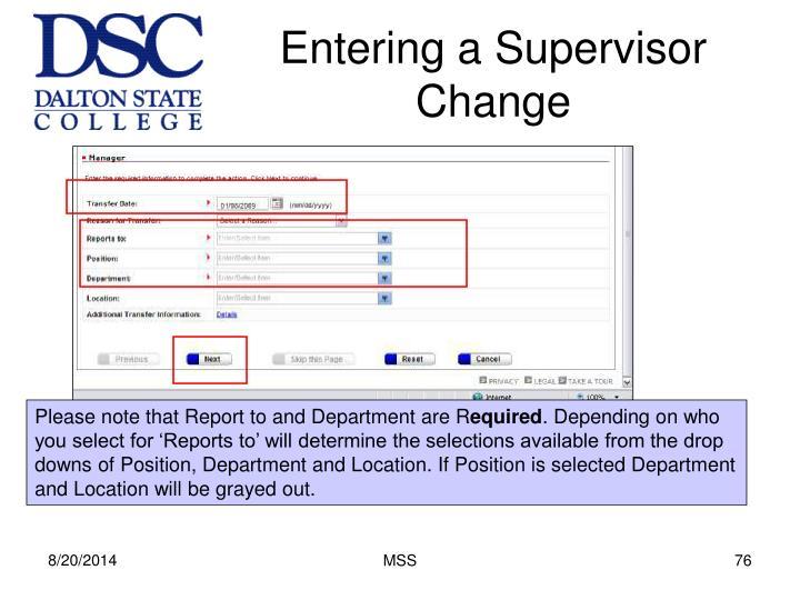 Entering a Supervisor Change
