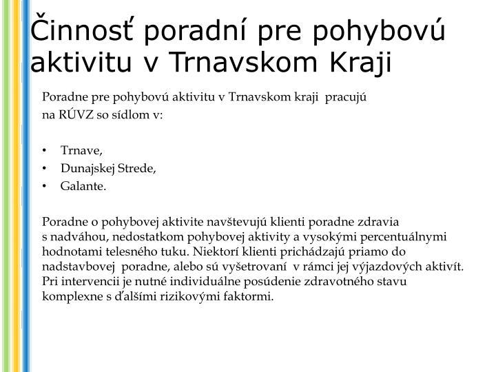Činnosť poradní pre pohybovú aktivitu v Trnavskom Kraji
