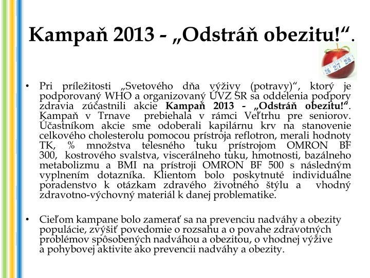 "Kampaň 2013 - ""Odstráň obezitu!"""