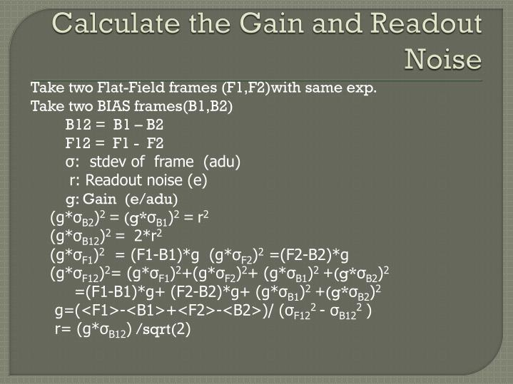 Calculate the Gain and Readout