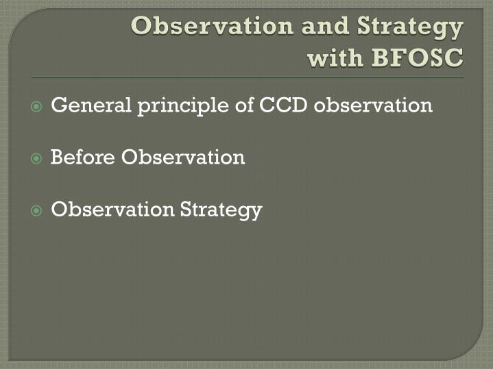 Observation and Strategy