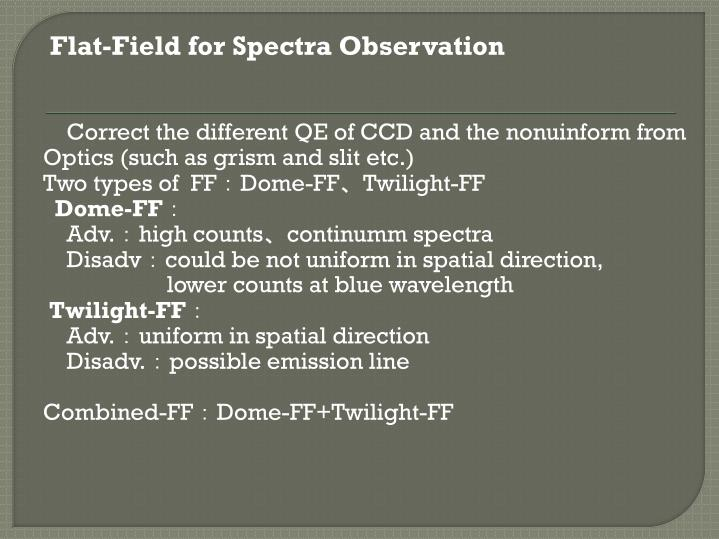 Flat-Field for Spectra Observation