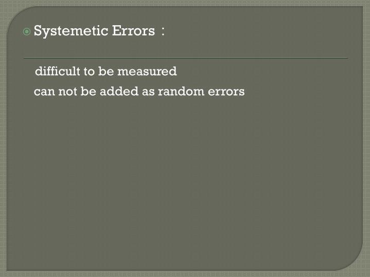 Systemetic Errors
