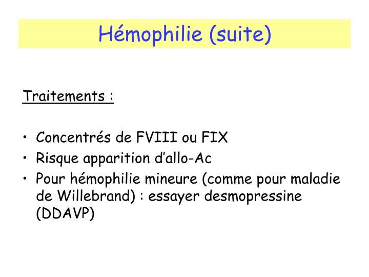 Hémophilie (suite)