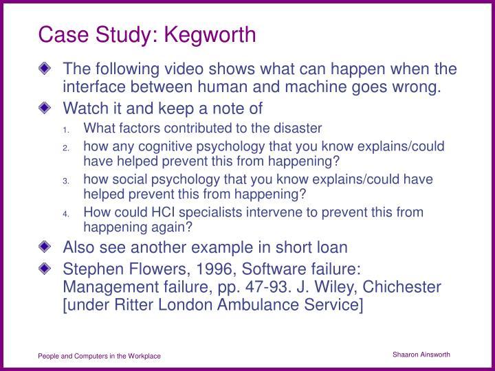 Case Study: Kegworth