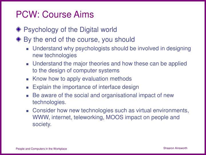 PCW: Course Aims