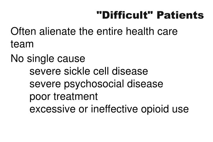 """Difficult"" Patients"