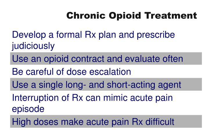 Chronic Opioid Treatment
