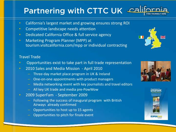 California's largest market and growing ensures strong ROI